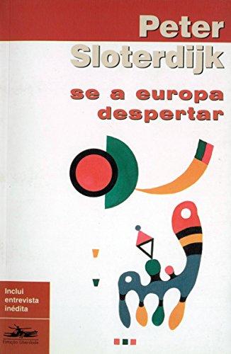 SE A EUROPA DESPERTAR, livro de Peter Sloterdijk
