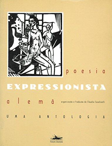 POESIA EXPRESSIONISTA ALEMÃ, livro de Claudia Cavalcanti, org. e trad.