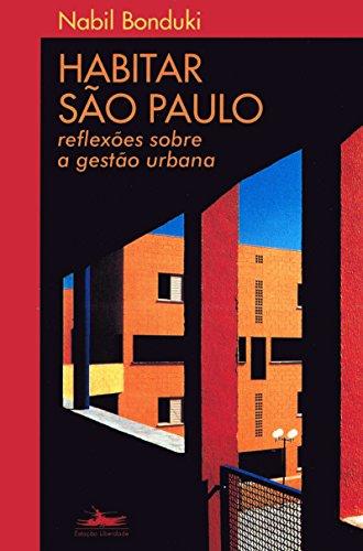 HABITAR SÃO PAULO, livro de Nabil Bonduki