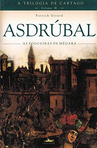ASDRÚBAL -TRILOGIA DE CARTAGO Vol. 3, livro de Patrick Girard