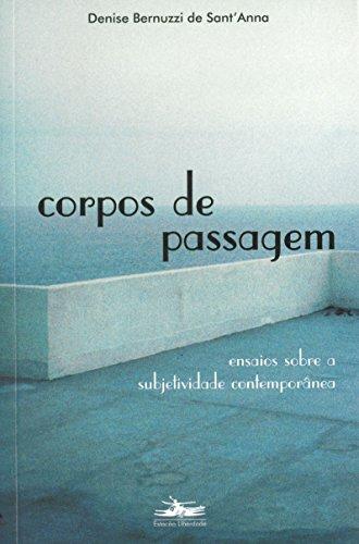 CORPOS DE PASSAGEM, livro de Denise B. de Sant