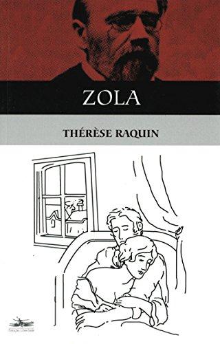 THÉRÈSE RAQUIN, livro de Émile Zola