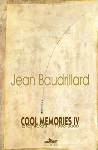 COOL MEMORIES IV, livro de Jean Baudrillard