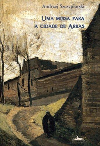 UMA MISSA PARA A CIDADE DE ARRAS, livro de Andrzej Sczypiorski
