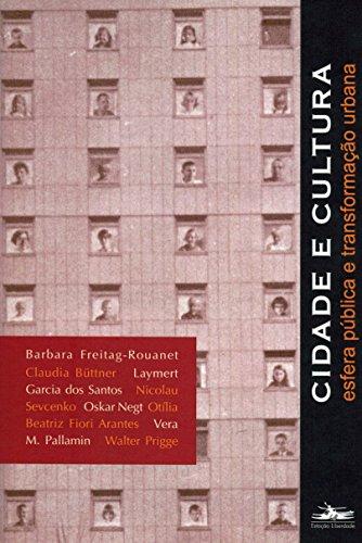 CIDADE E CULTURA, livro de Vera M. Pallamin, org.