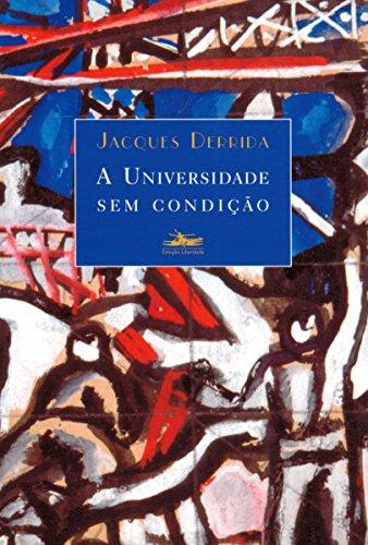 UNIVERSIDADE SEM CONDIÇÃO, A, livro de Jacques Derrida