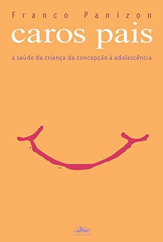 CAROS PAIS, livro de Franco Panizon