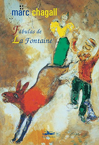 FÁBULAS DE LA FONTAINE, livro de Marc Chagall/La Fontaine