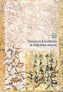 PAÍS DAS NEVES, O, livro de Yasunari Kawabata