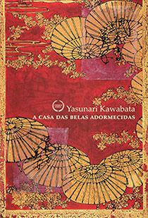 CASA DAS BELAS ADORMECIDAS, A, livro de Yasunari Kawabata