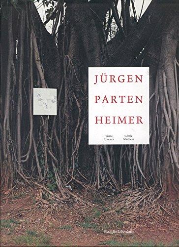 SUAVE LOUCURA/GENTLE MADNESS, livro de Jürgen Partenheimer