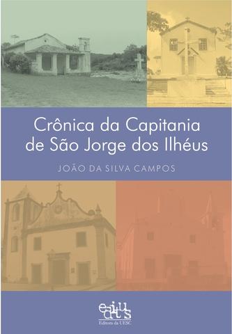 Crôninas da Capitania de São Jorge dos Ilhéus, livro de João da Silva Campos