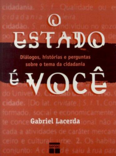 O Estado E Você, livro de Gabriel Lacerda