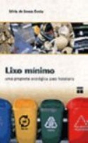 Lixo Mínimo, livro de Silvia Costa
