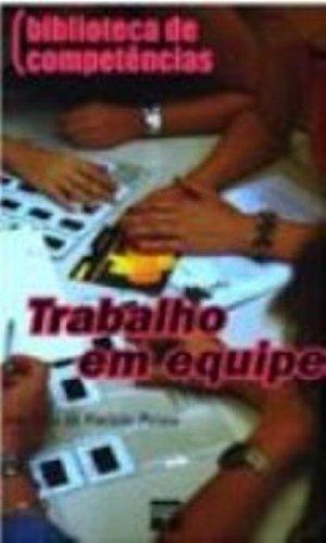Trabalho Em Equipe, livro de Ana Moura