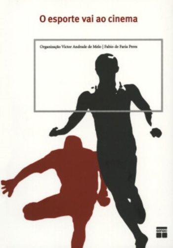 O Esporte Vai Ao Cinema, livro de Victor Mello