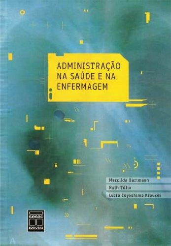 Administração Na Saúde E Na Enfermagem, livro de Ruth Túlio