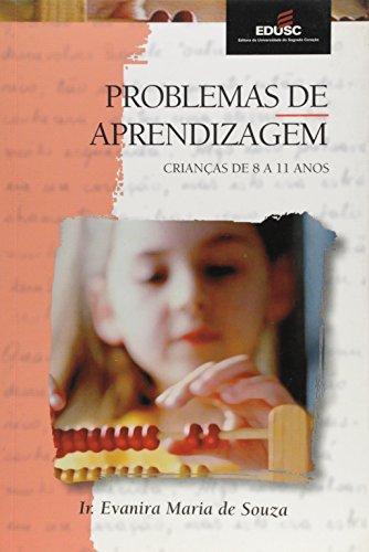 PROBLEMAS DE APRENDIZAGEM - CRIANCAS DE 8 A 11 ANOS, livro de SOUZA, EVANIRA MARIA DE