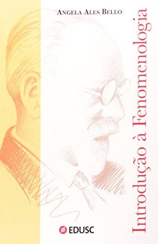 INTRODUCAO A FENOMENOLOGIA, livro de BELLO, ANGELA ALLES
