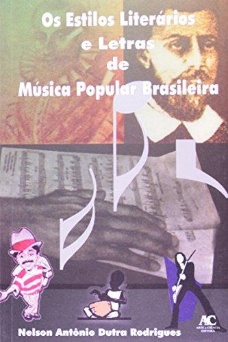 Os estilos literários e letras de música popular brasileira, livro de Nelson Antônio Dutra Rodrigues