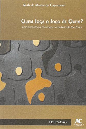 Quem joga o jogo de quem?, livro de Ruth de Manincor Capestrani