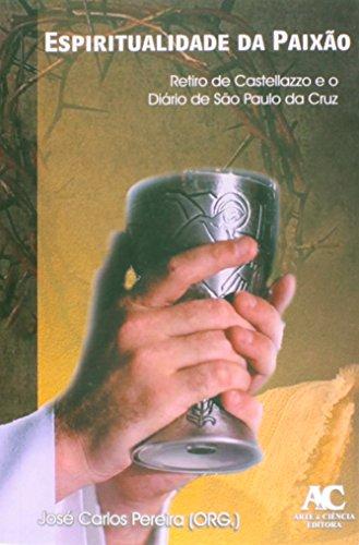 Espiritualidade da paixão, livro de José Carlos Pereira