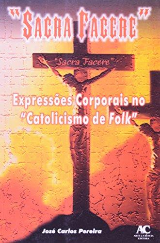 Sacra facere, livro de José Carlos Pereira