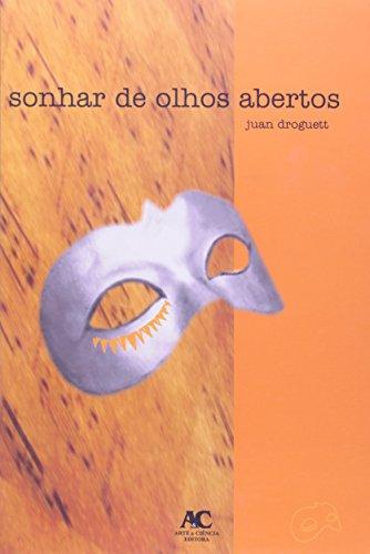 Sonhar de olhos abertos, livro de Juan Droguett