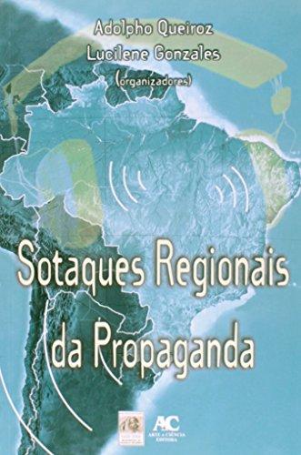 Sotaques regionais da propaganda, livro de Adolpho Queiroz e Lucilene Gonzales (org.)