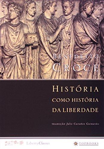 História como história da liberdade, livro de Benedetto Croce