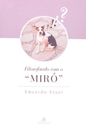 Filosofando com o Miró, livro de Eduardo Etzel