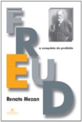 Freud - A Conquista do Proibido, livro de Renato Mezan