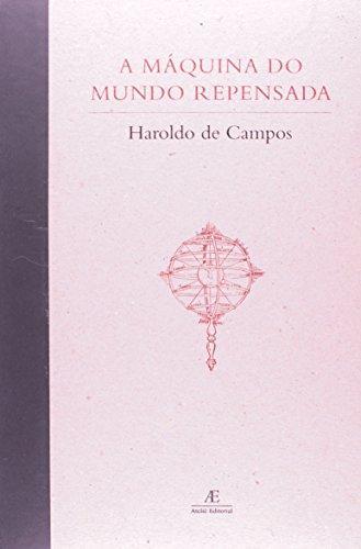 A Máquina do Mundo Repensada, livro de Haroldo de Campos