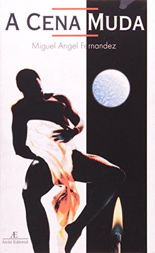 A Cena Muda, livro de Miguel Angel Fernandez