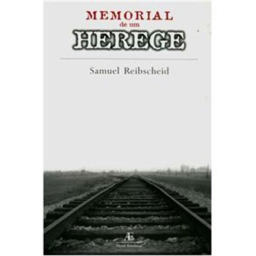 Memorial de um Herege, livro de Samuel Reibscheid