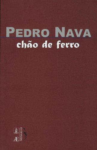 Chão de Ferro, livro de Pedro Nava