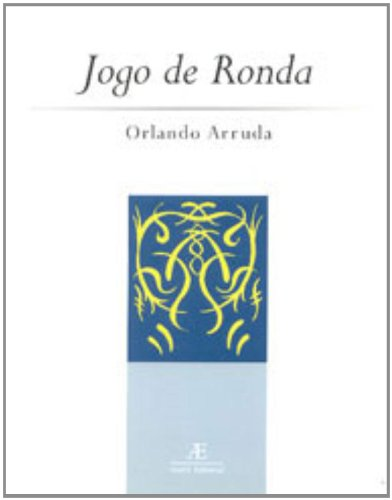 Jogo de Ronda, livro de Orlando Arruda