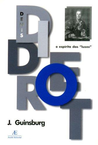 "Diderot – O Espírito das ""Luzes"", livro de Jacó Guinsburg"