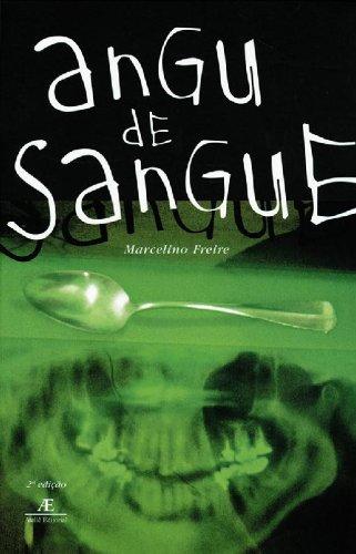 Angu de Sangue, livro de Marcelino Freire