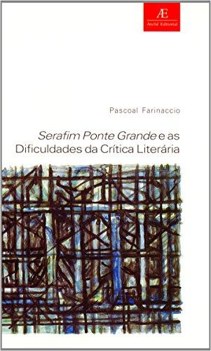 Serafim Ponte Grande e as Dificuldades da Crítica Literária, livro de Pascoal Farinaccio