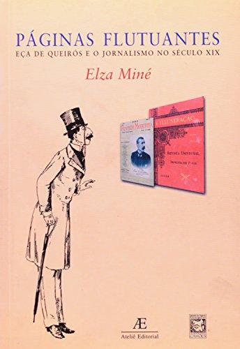 Páginas Flutuantes - Eça de Queirós e o Jornalismo no Século XIX, livro de Elza Miné