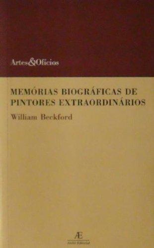 Memórias Biográficas de Pintores Extraordinários, livro de William Beckford