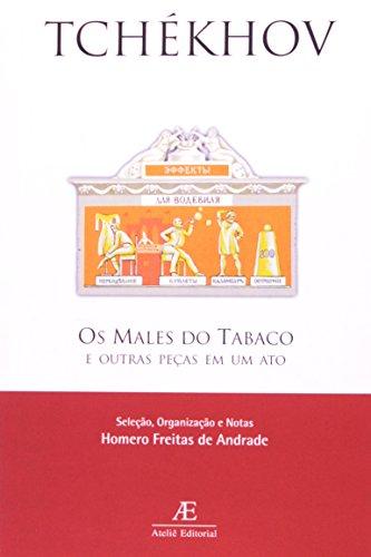 Os Males do Tabaco e Outras Peças em um Ato, livro de Anton Tchékhov