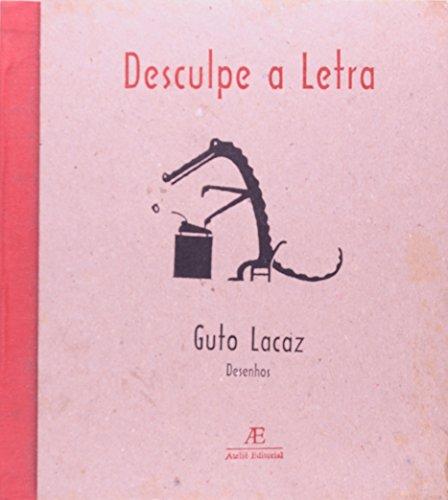 Desculpe a Letra, livro de Guto Lacaz
