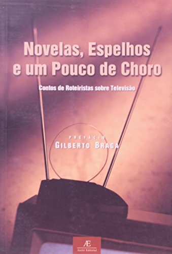 Novelas, Espelhos e um Pouco de Choro, livro de Thelma Guedes