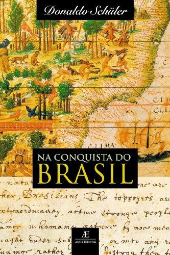 Na Conquista do Brasil, livro de Donaldo Schüler