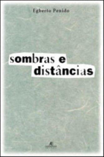 Sombras e Distâncias, livro de Egberto Penido