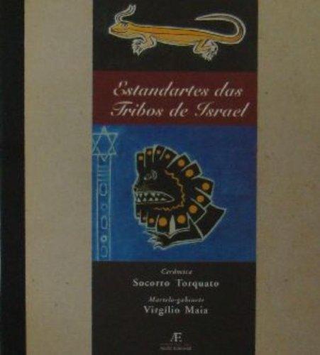 Estandartes das Tribos de Israel, livro de Socorro Torquato, Virgílio Maia