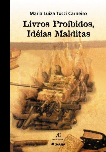 Livros Proibidos, Idéias Malditas, livro de Maria Luiza Tucci Carneiro