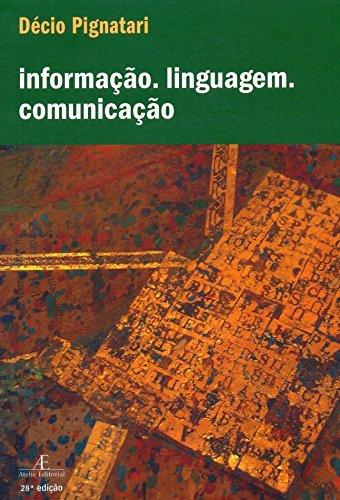 Informação. Linguagem. Comunicação, livro de Décio Pignatari